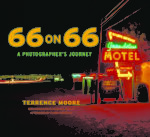 New book on Mother Road: '66 on 66: A Photographer's Journey'