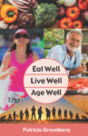 Author has a high vantage point on health and aging well